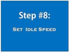 Step 8: set idle speed