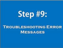 Step 9: troubleshooting error messages