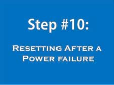 Step 10: resetting after power failure