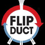 FLIP DUCT