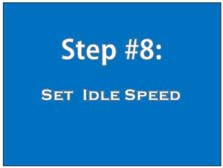 Step 8: set idle speed
