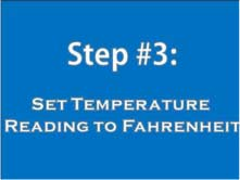 Step 3: Set temperature reading to F