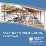 Calf barn ventilation systems